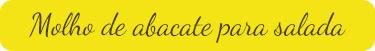 Molho-de-abacate-para-salada