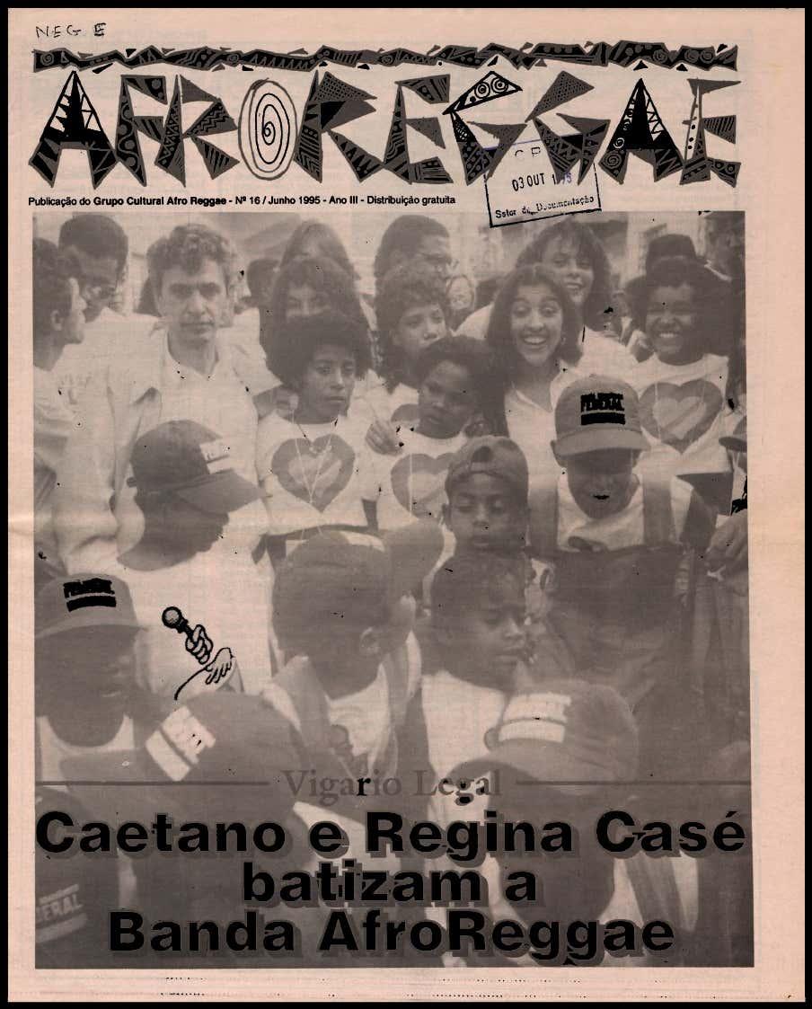 Jornal AfroReggae com Regina Casé e Caetano Veloso em Vigário Geral