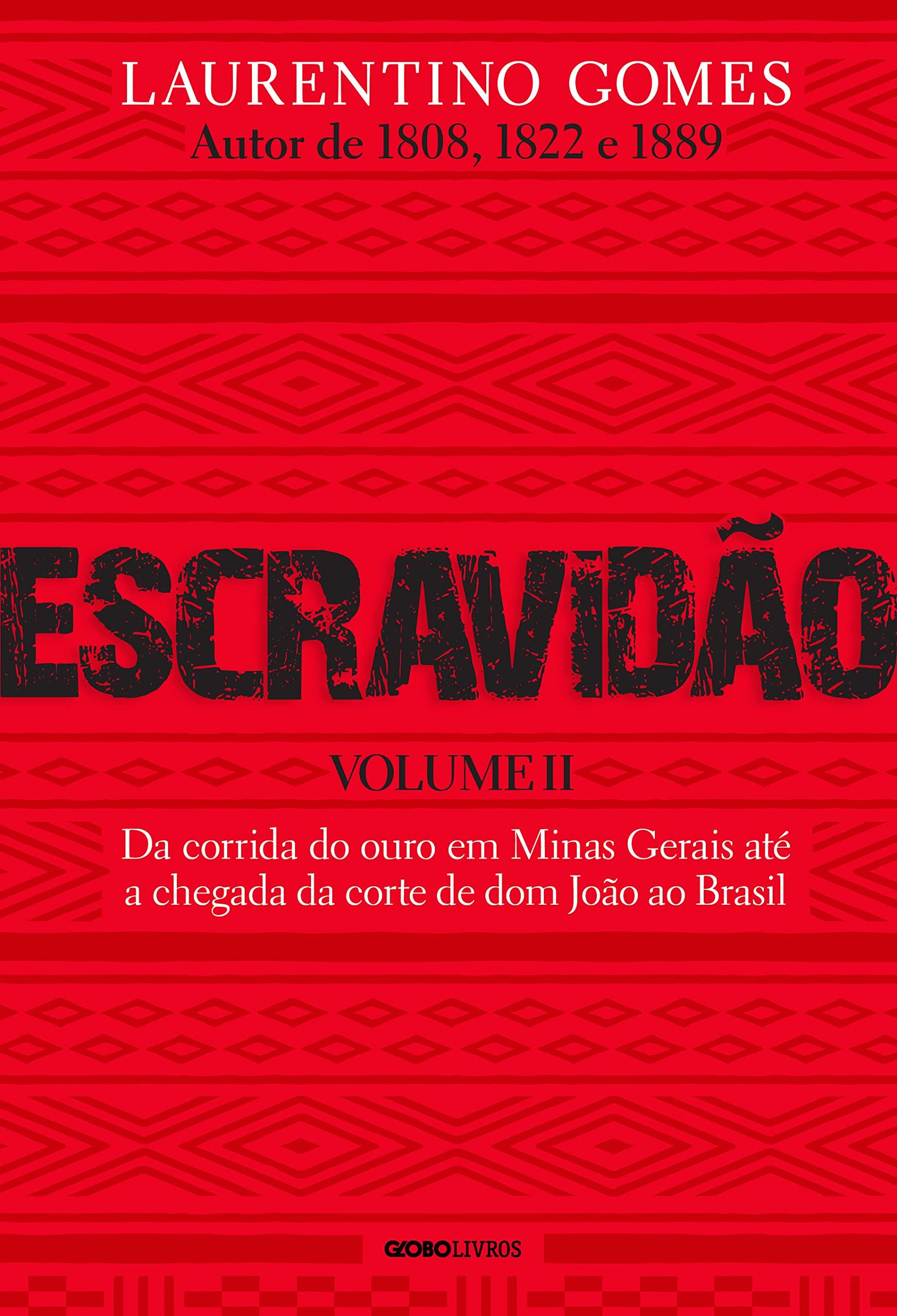 Escravidão volume II