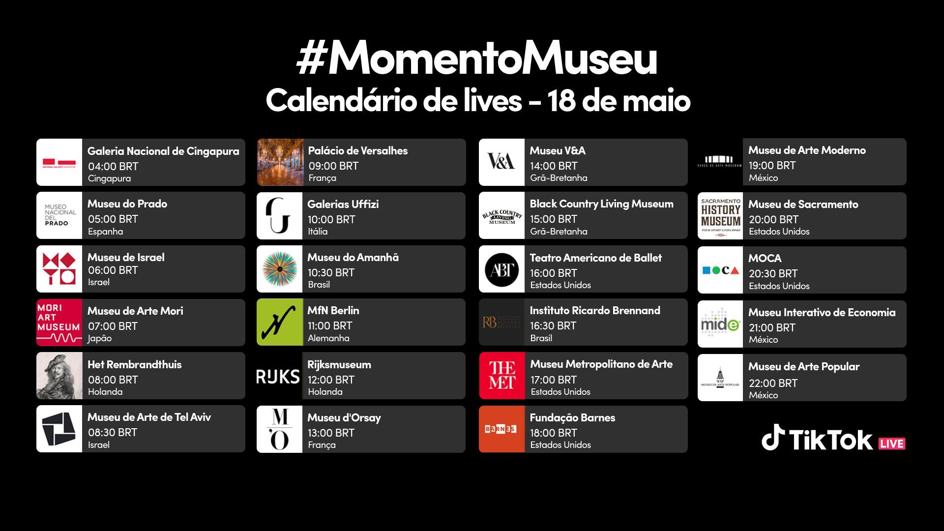 Tabela mostra horários dos tours do #MomentoMuseu do TikTok
