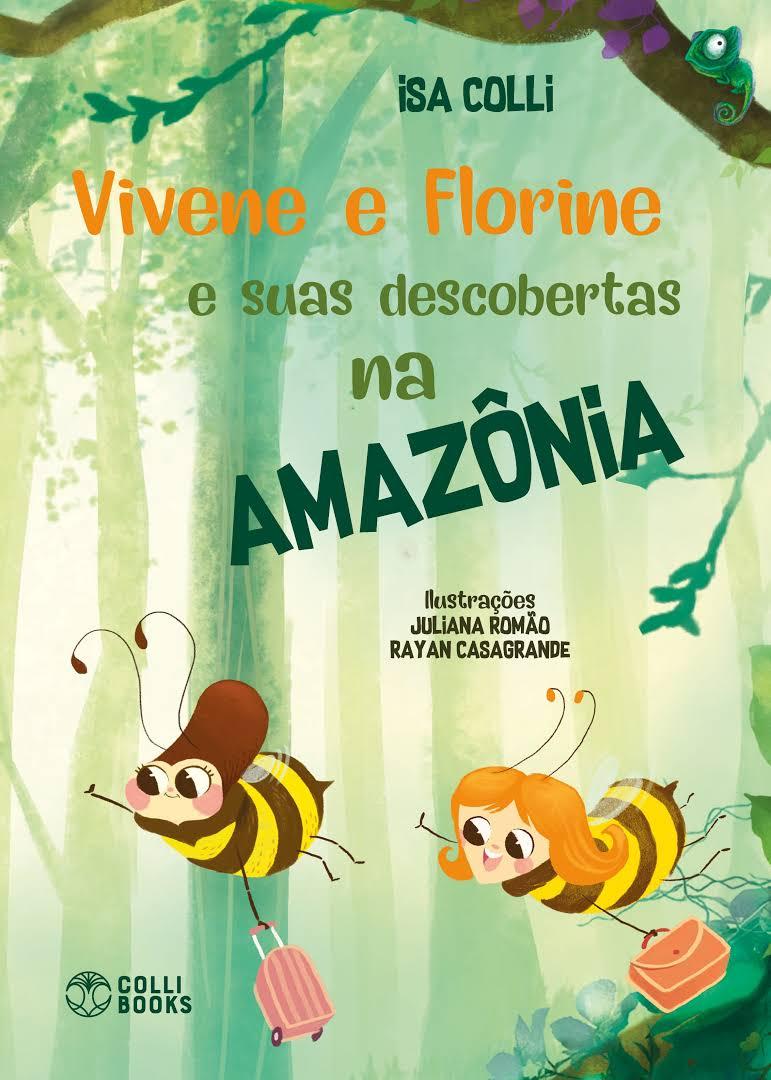 Vivene e Florine e suas descobertas na Amazônia