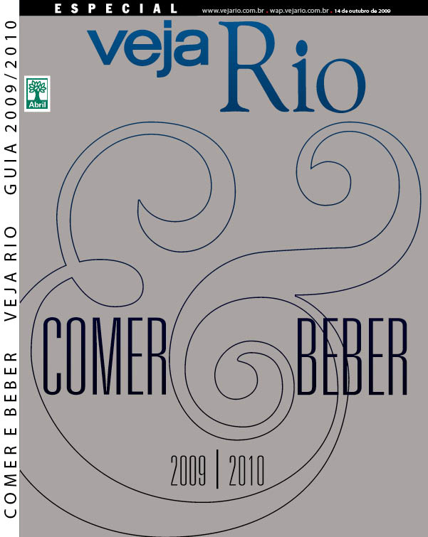 Capa da revista Veja Rio Especial Comer & Beber 2009/2010, edição 2134A, de 14 de outubro de 2009