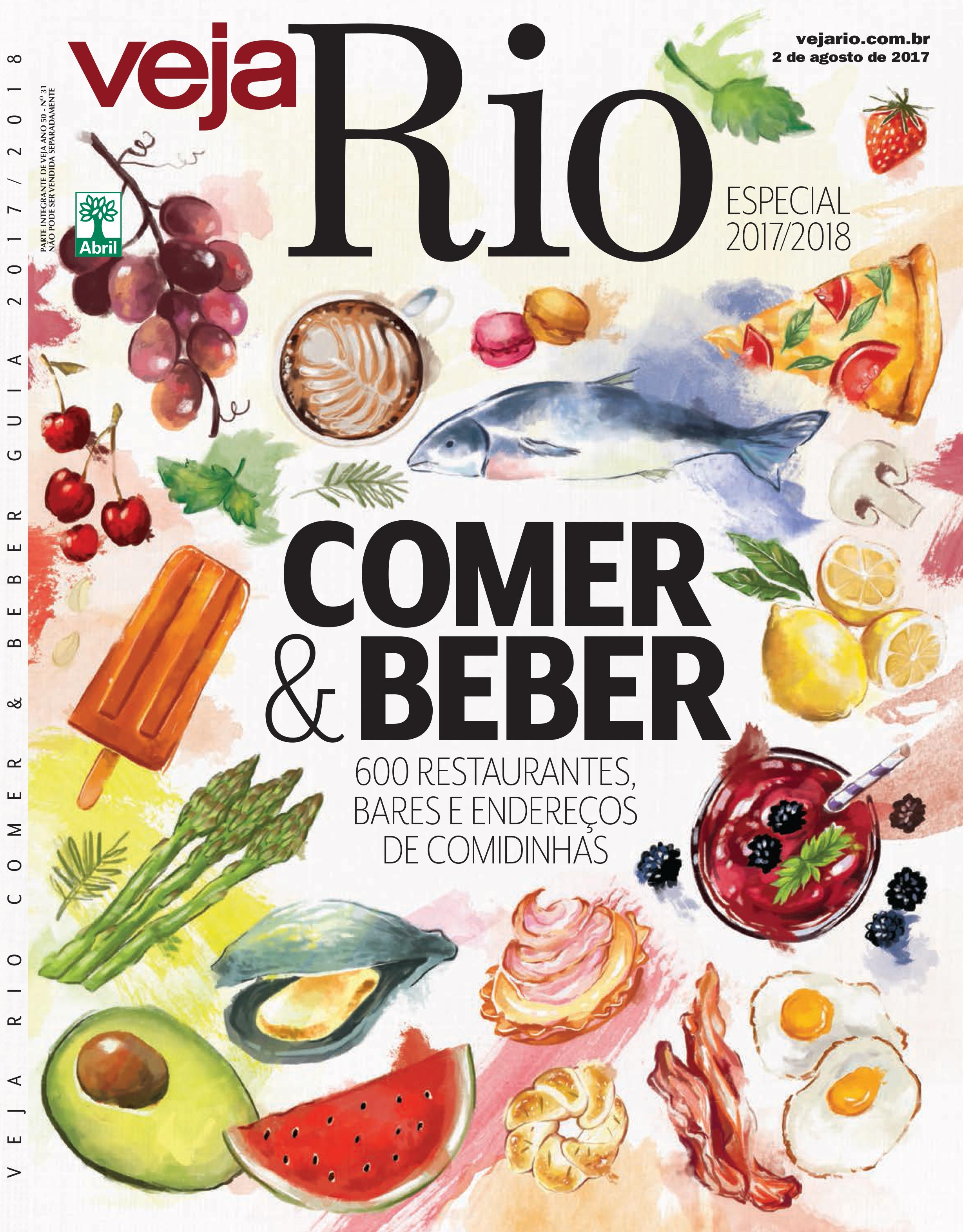Capa da revista Veja Rio Especial Comer & Beber 2017/2018, edição 2541, de 2 de Agosto de 2017